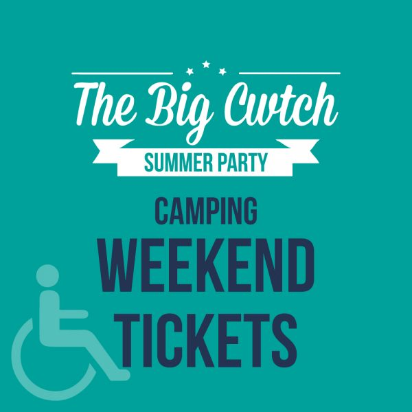 Disability Access Weekend Camping Ticket at The Big Cwtch